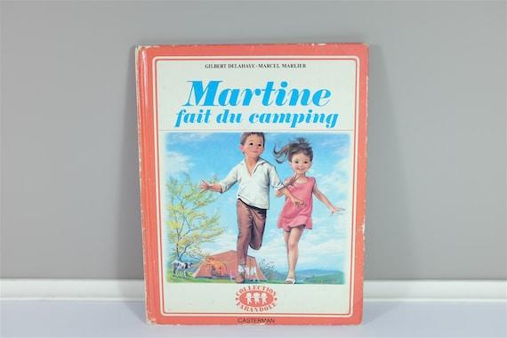 Martine Fait Du Camping 1964 Livre Vintage Francais Pour Enfant Par Gilbert Delahaye Et Marcel Marlier Illustrations Des Annees 70