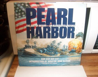 Book, Pearl Harbor, Dan Van Der Vat, Introduction By Senator John McCain, Paintings by Tom Freeman