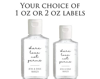 Hand Sanitizer Labels - Share Love not Germs Sanitizer Labels Wedding Stickers Modern Minimalist Wedding Favor Labels Sanitizer Stickers