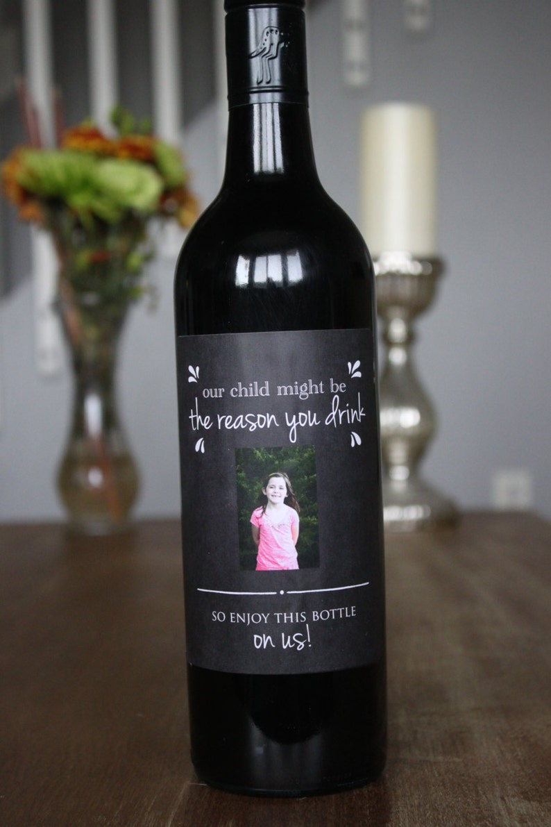 Our Child Might be the Reason You Drink Wine Bottle Labels image 0