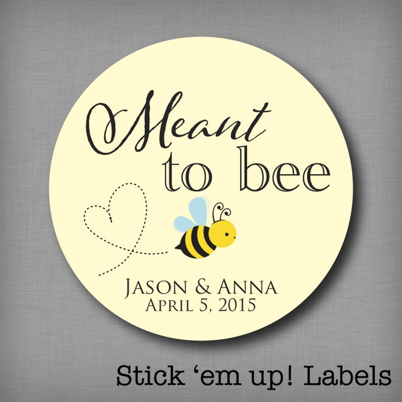 Meant to Bee Stickers Meant to Be Honey Favor Labels Mason Jar image 0