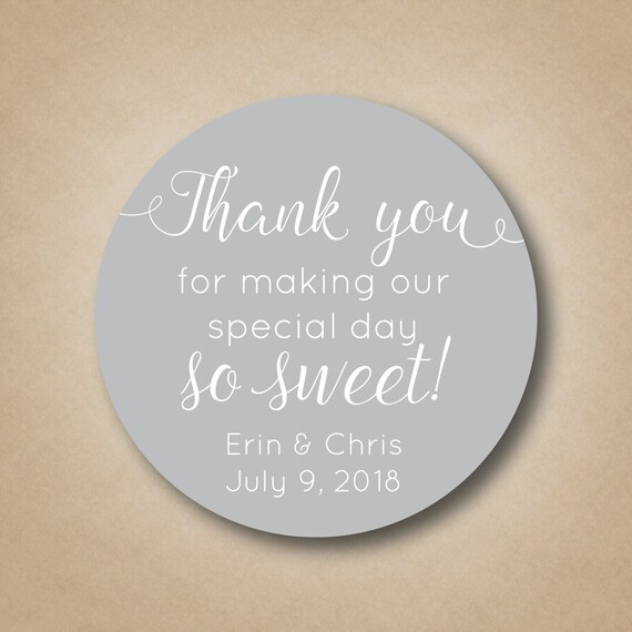 Thank You For Making Our Special Day So Sweet Wedding Stickers Etsy