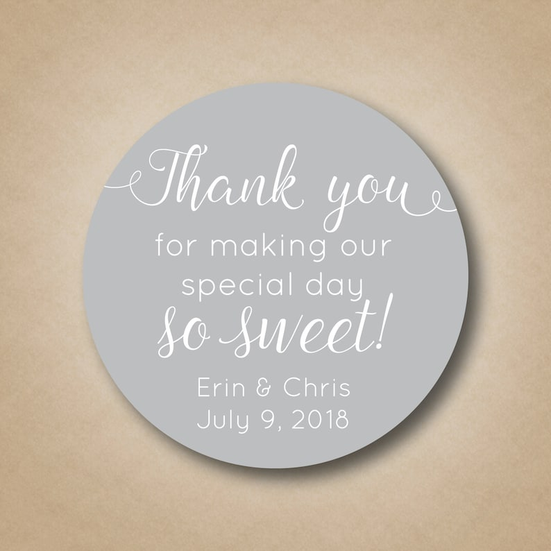 Thank You For Making our Special Day So Sweet Wedding Stickers image 0
