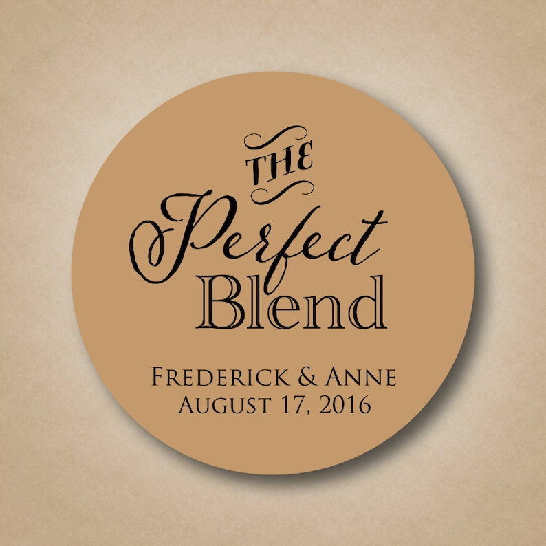 The Perfect Blend Sticker Wedding Coffee Favor Label Sticker image 0