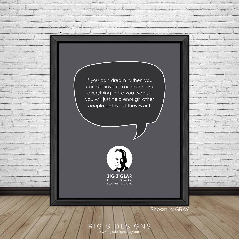 Zig Ziglar Quote, Author & Motivational Speaker