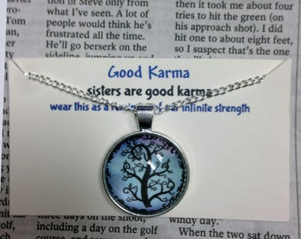 Good Karma Necklace Good Karma Jewelry Quote Gift- sisters are good karma - Silver Tree Of Life GKJ3