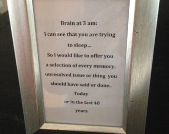 "Sign ""Brain at 3am..."" distressed brushed silver frame desktop"