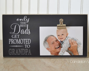 Grandpa Frame - Only The Best Dads Get Promoted to Grandpa, Grandparent Promotion, Pregnancy Reveal, New Grandparent Gift, 6x12 Frame