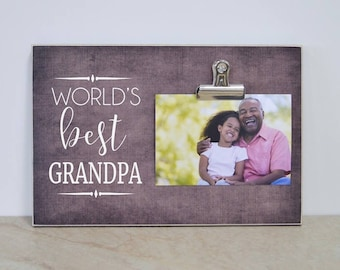 Personalized Picture Frame : WORLD'S BEST Grandpa! Christmas Gift for Grandpa,  8x10 Photo Clip Frame; Grandpa Gift, Custom Photo Frame