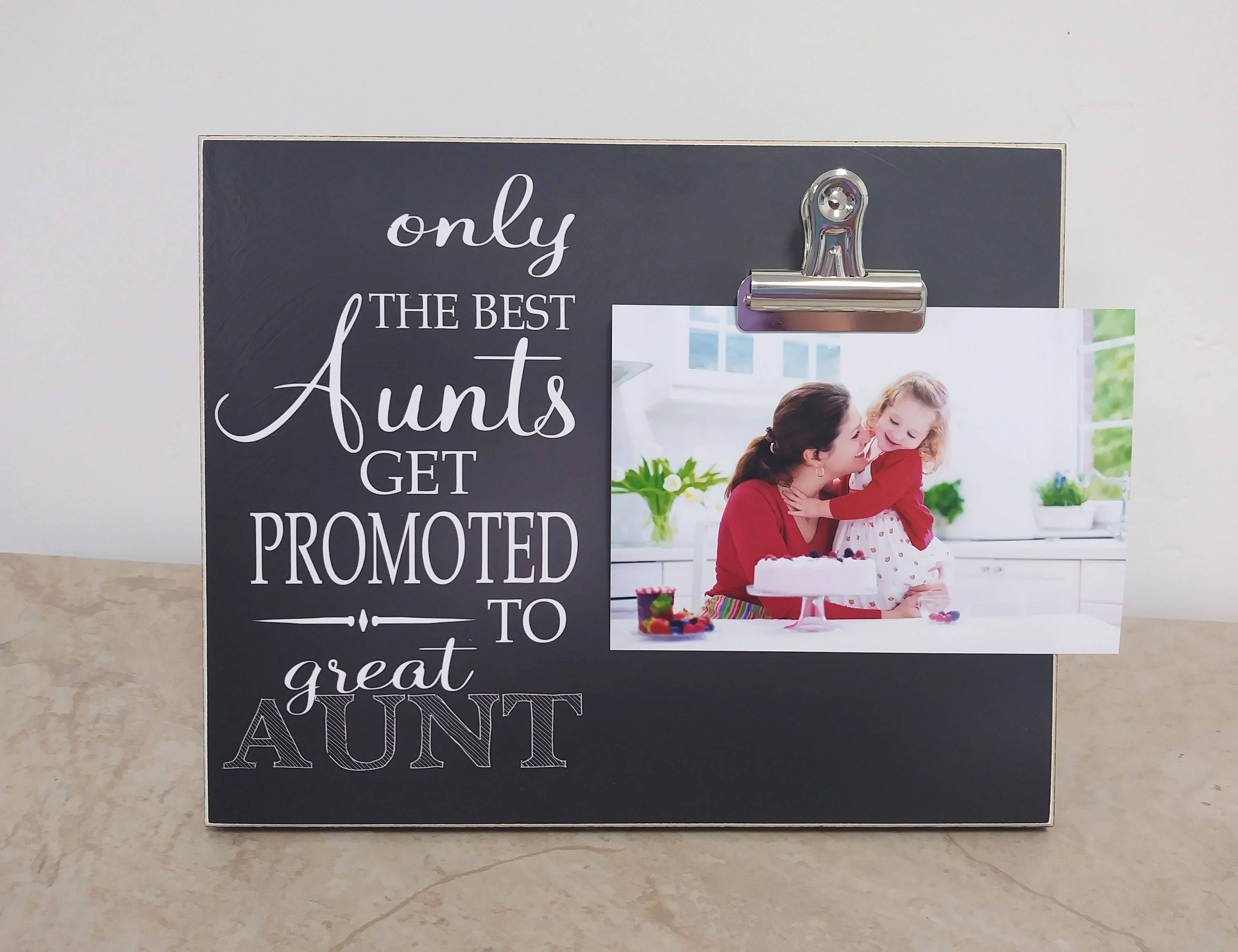 Only The Best Aunts Get Promoted to Great Aunt Photo Frame | Etsy