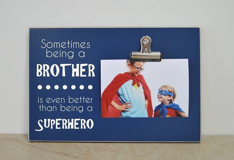 Superhero Frame Birthday Gift For Brother Big