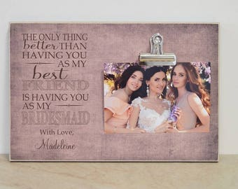 Bridesmaid Proposal, Bridesmaid Gift Idea, Personalized Photo Frame, Personalized Gift For Best Friend, Gift for Bridesmaid, Wedding Ideas