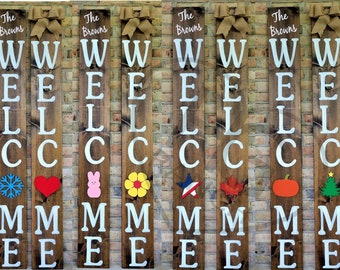 WELCOME Interchangeable Porch Sign   5 FT
