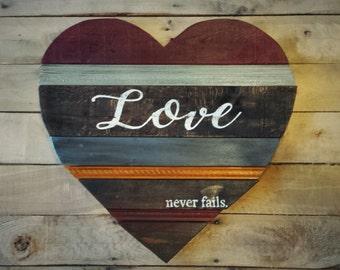 LOVE NEVER FAILS Rustic Wood Heart Large Heart 1 Corinthians 13:8
