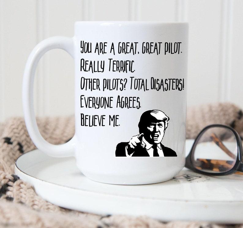 d72ce8e6a45 Pilot Mug | Donald Trump Mug | Funny Gift