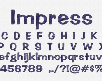 Impress Font Embroidery Design Now Come with .BX Ready Font!