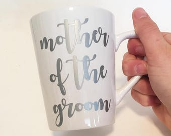 Mother of the Groom Ceramic Coffee Mug Silver in Script Font / Bridal Gift / Present