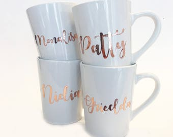 Set of 4 - Rose Gold Foil - Bridesmaid Custom Name Ceramic Coffee Mug Gold in Script Font / Wedding Party Gift / Bridesmaid Gift