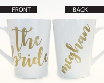 The Bride Custom Name Ceramic Coffee Mug Gold / Script Font / Wedding Shower / Bridal Party / Bride Present / Bridal Gift / Bridal Shower
