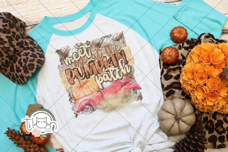 Fall TShirts For Woman  Raglan  Meet Me At The Pumpkin Patch image 0