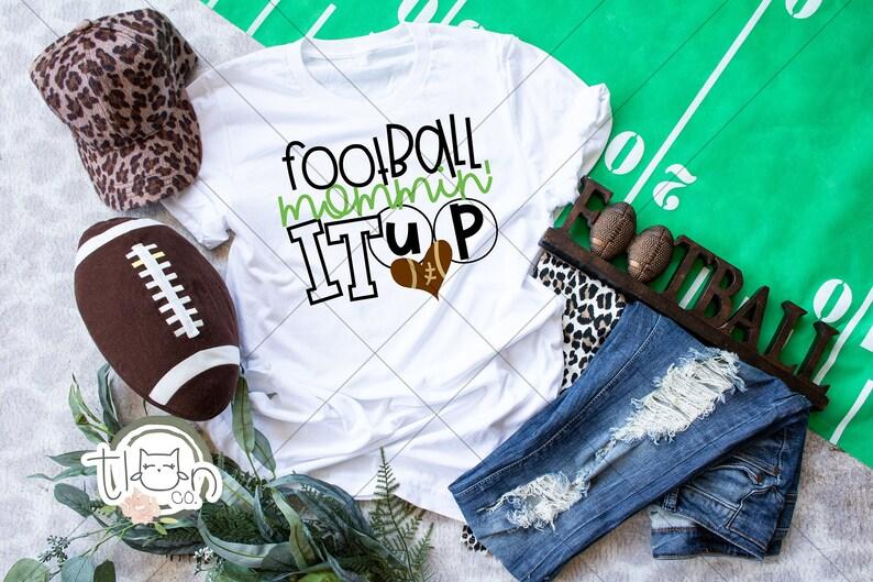 Sports Mom T-Shirt  Football Mommin' It Up White