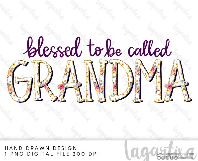 Blessed to be called Grandma Floral Lettering Sublimation image 0