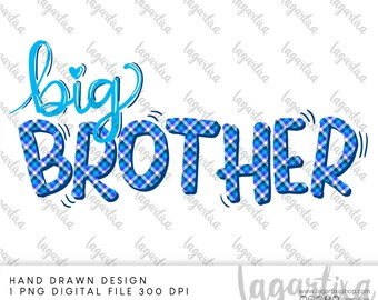 Big Brother PNG Sublimation Design Hand Drawn   Digital Download for heat transfer, gifts ideas Printable Art pregnant announcement family
