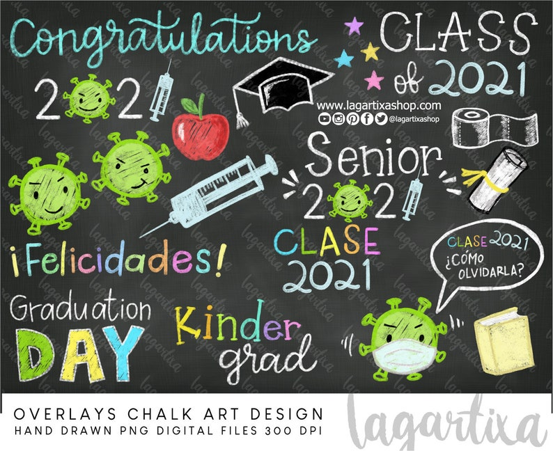 Class of 2021 Senior Overlays Graduation Day Chalk Drawn image 0