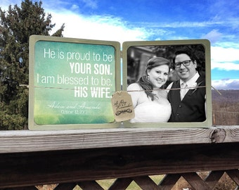 Personalized He Is Proud To Be Your Son And I Am Blessed To Be His Wife Picture Frame, Thank You Gift for Parents, Customized Wedding Gift