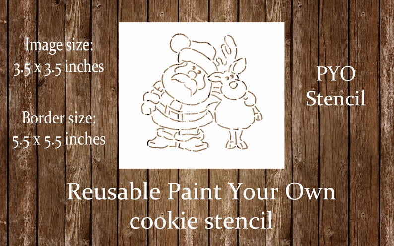 Santa Reindeer Cookie Stencil Paint Your Own Christmas Cookie Decorating Stencil PYO Christmas Santa Stencil