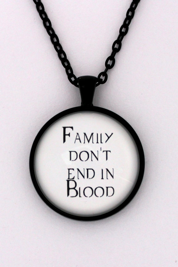 Family Dont End In Blood Supernatural Quote Dean Sam Etsy