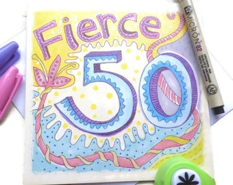 50th Birthday Card, Fierce 50 Quote Card, Colourful 50th Birthday Card, Typography Fiftieth, 50th Card for Best Friend, Family, Co-Workers.