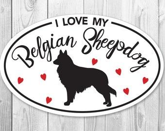I Love My Belgian Sheepdog Car Sticker