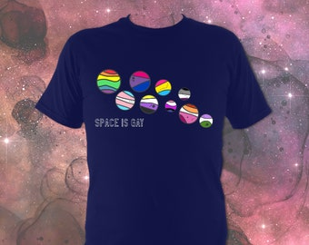 Space Is Gay T-Shirt