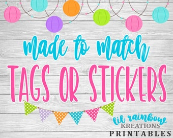 Made To Match Tags Or Stickers For Any Theme