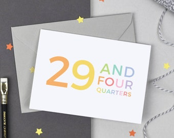 30th Birthday Card - 29 and Four Quarters - 30th Birthday Card - 30th - Funny 30th Card - Birthday Card - milestone birthday - 30 card