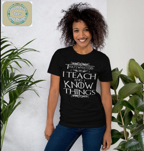 ALL SIZES GAME OF THRONES T SHIRT INSPIRED QUOTE TEACHERS GIFT NEW TEACHER