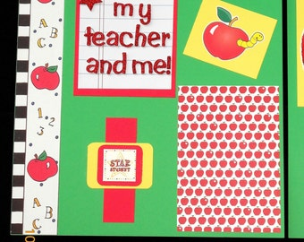 My Teacher and me! – School, Teacher, Student Kids 12 x 12 premade handmade scrapbook two-page layout