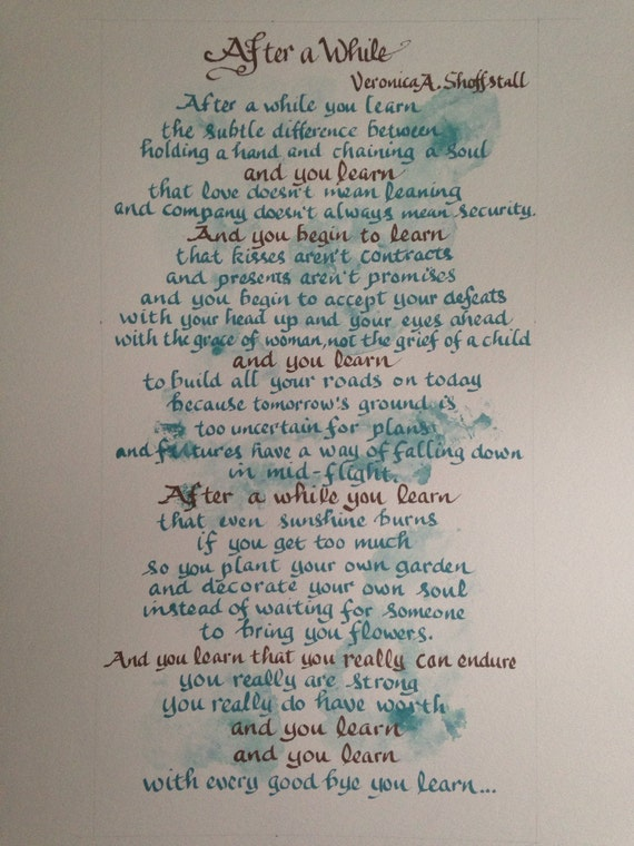 Custom Poem After A While By Shoffstall Custom Verse Hand Lettered Original Custom Wall Art 11 X 17 Inch Colors Of Your Choice