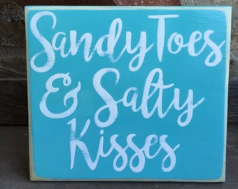 Handpainted beach themed sign - Sandy Toes and Salty Kisses