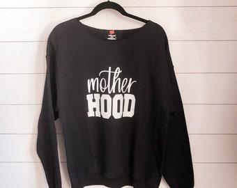 Mother Hood Crewneck Sweatshirt