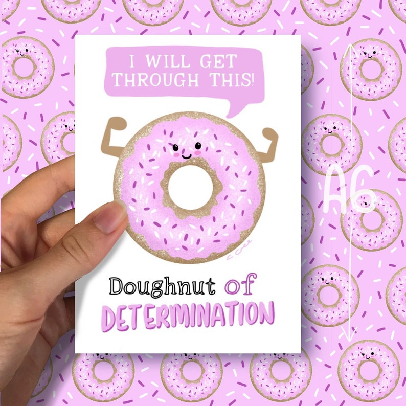 Doughnut of Determination  Positivity Print A6 image 0