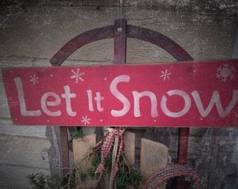 Primitive Winter Let It Snow Wooden Sign
