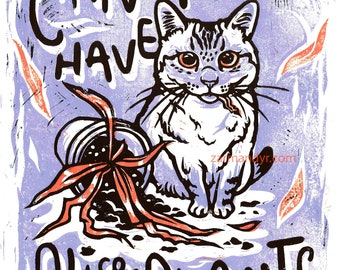 Can't Have Nice Plants Cat Art Print