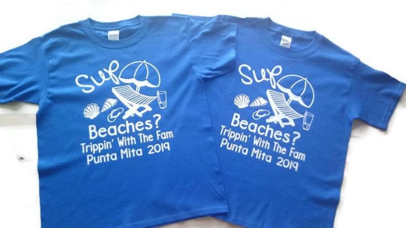 a14d0ea44da6 Beach Themed Family Vacation Shirts Sup Beaches Family Tees