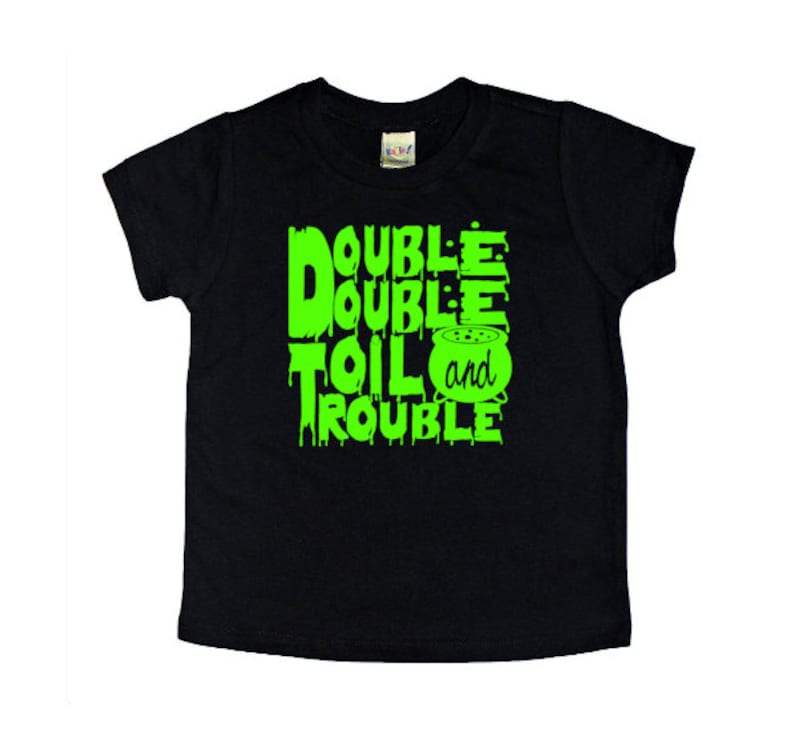 Kids Double Double Toil and Trouble Shirt Witches and image 0