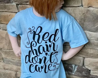 Red Hair Don't Care Kids Tee, Red Headed Kids Shirt, Kids Red Hair Shirt, Girls Red Hair Tee, Red Hair Tee, Red Headed Girls Tee, Kids Tees