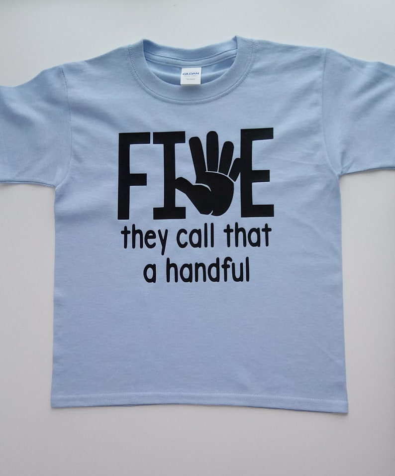 Five Is A Handful Kids Birthday Shirt Boys 5th