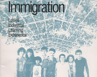 Immigration Workbook Lowell Industrial Learning Experience, Tsongas Industrial History Center, Lowell, MA 1993, in good shape, 22 pages