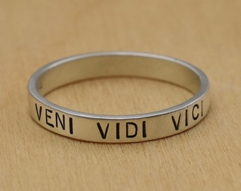 quote jewelry love gift custom message ring hand stamped Latin ring Veni Vidi Amavi ring we came we saw we loved